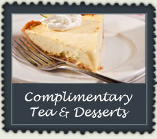 Complimentary Tea and Desserts